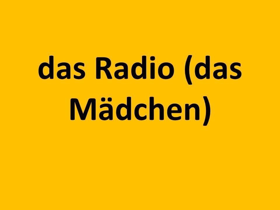 das Radio (das Mädchen)