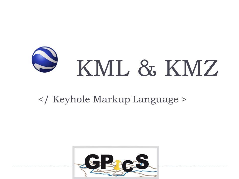 KML & KMZ