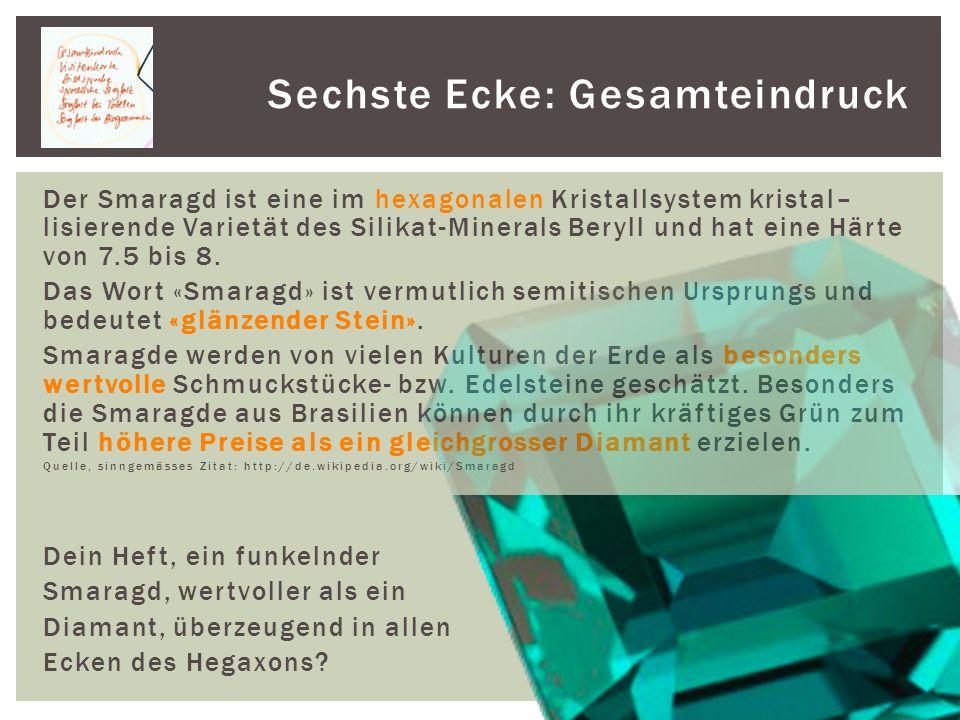 Der Smaragd ist eine im hexagonalen Kristallsystem kristal– lisierende Varietät des Silikat-Minerals Beryll und hat eine Härte von 7.5 bis 8.