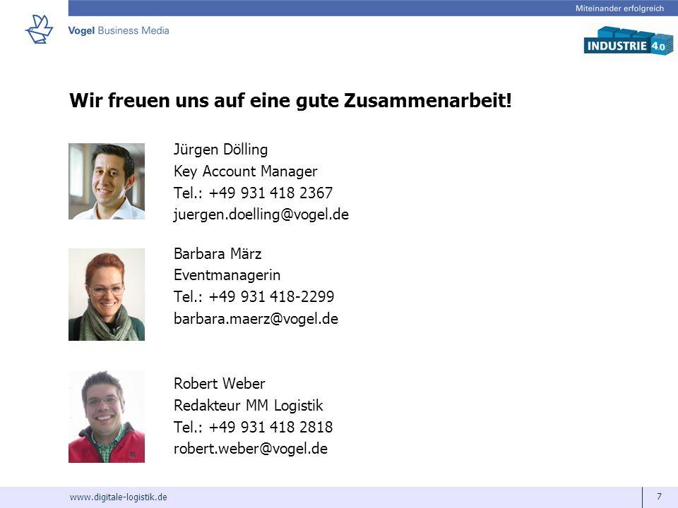 www.digitale-logistik.de 7 Wir freuen uns auf eine gute Zusammenarbeit! Jürgen Dölling Key Account Manager Tel.: +49 931 418 2367 juergen.doelling@vog