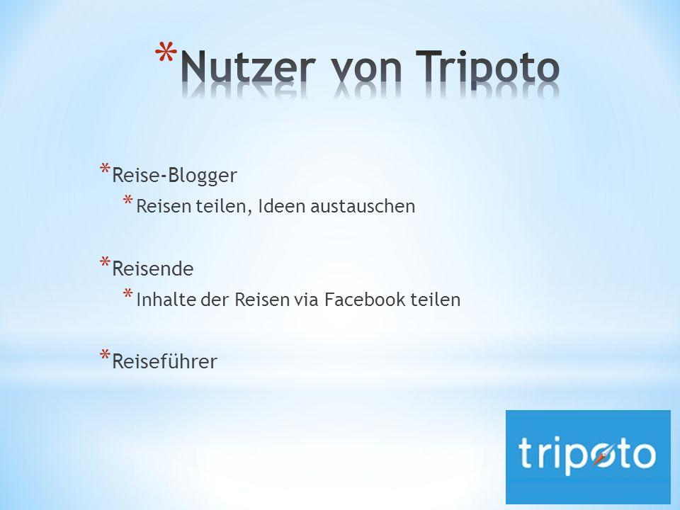 * Reise-Blogger * Reisen teilen, Ideen austauschen * Reisende * Inhalte der Reisen via Facebook teilen * Reiseführer