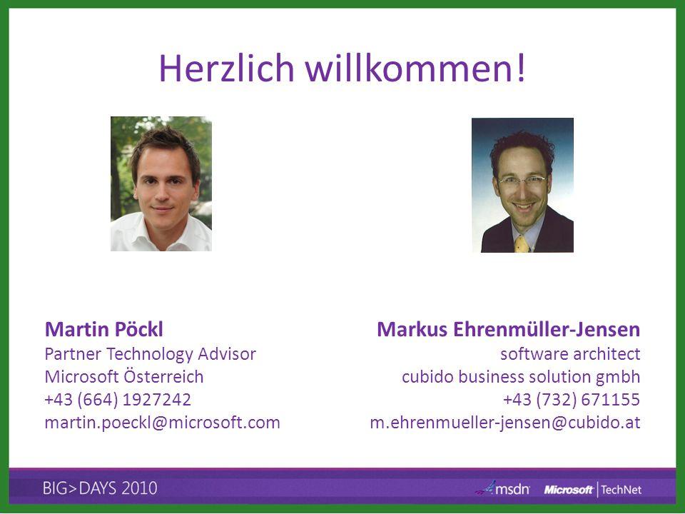 Herzlich willkommen! Martin Pöckl Partner Technology Advisor Microsoft Österreich +43 (664) 1927242 martin.poeckl@microsoft.com Markus Ehrenmüller-Jen
