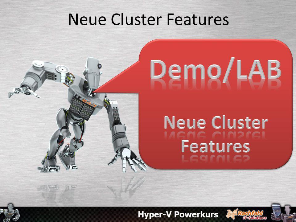 Neue Cluster Features