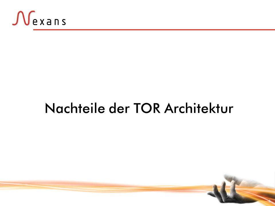 5 Nachteile der TOR Architektur