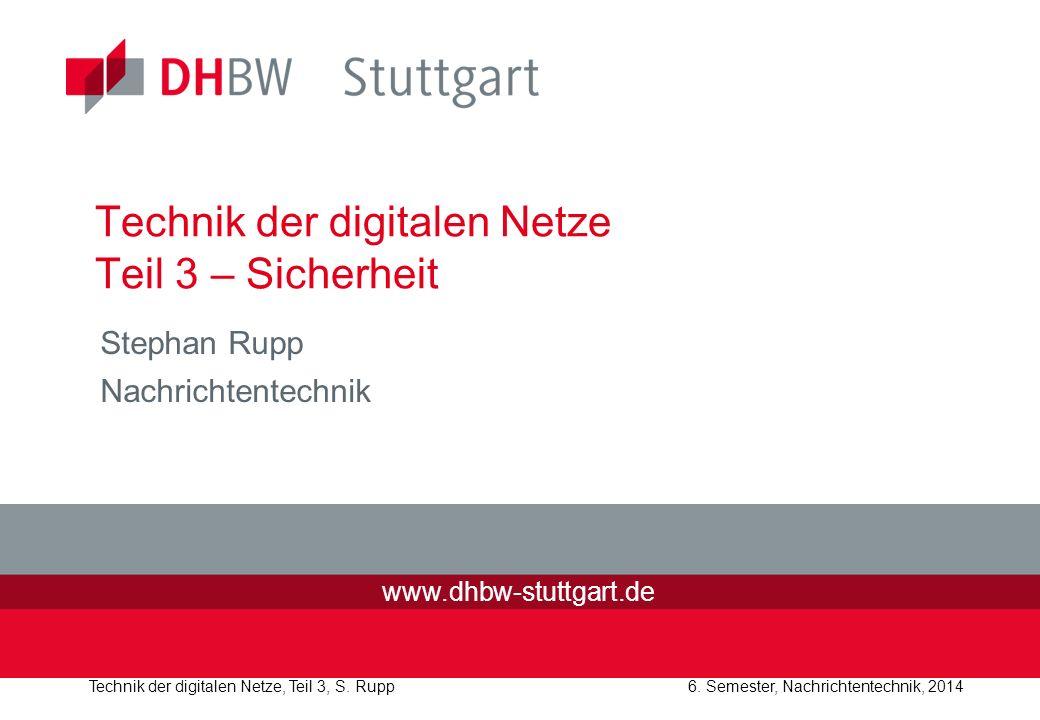 Technik der digitalen Netze, Teil 3, S.Rupp 6.