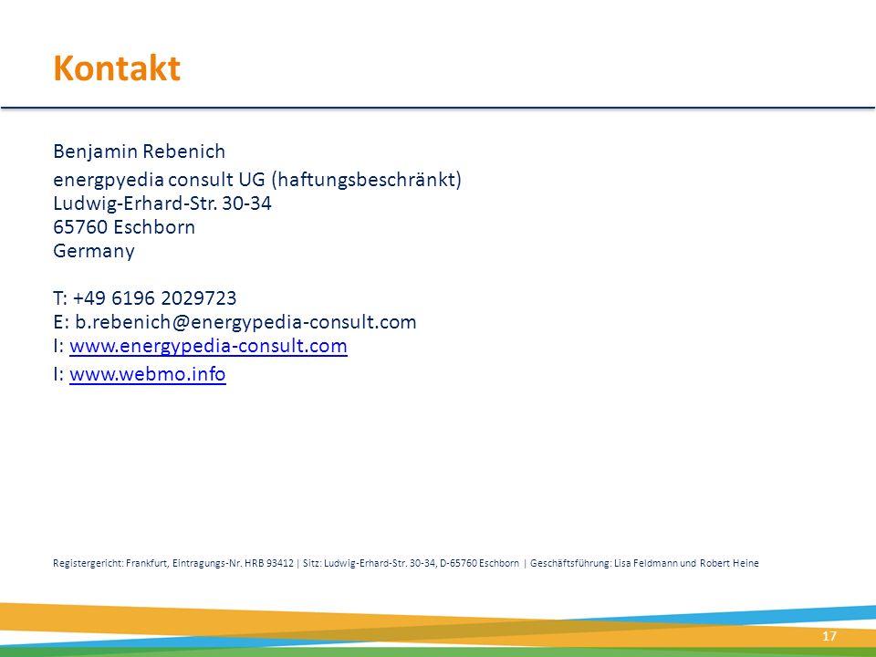 Kontakt Benjamin Rebenich energpyedia consult UG (haftungsbeschränkt) Ludwig-Erhard-Str. 30-34 65760 Eschborn Germany T: +49 6196 2029723 E: b.rebenic