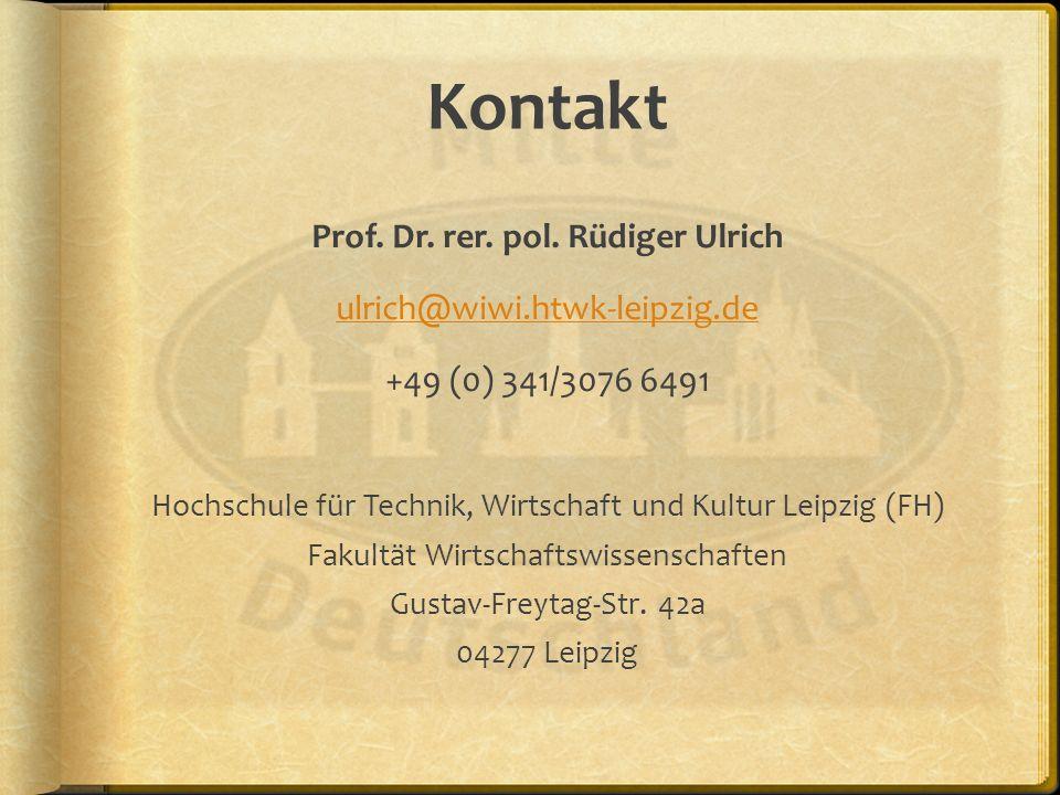 Kontakt Prof. Dr. rer. pol. Rüdiger Ulrich ulrich@wiwi.htwk-leipzig.de +49 (0) 341/3076 6491 Hochschule für Technik, Wirtschaft und Kultur Leipzig (FH