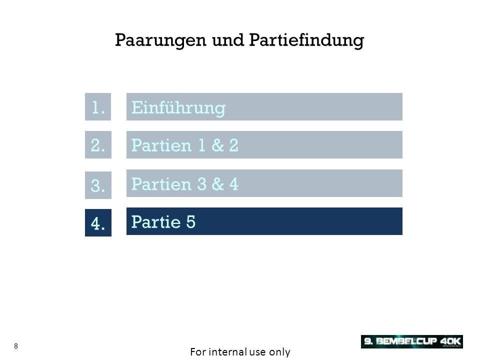 For internal use only 9 Partie 54.Überraschung.