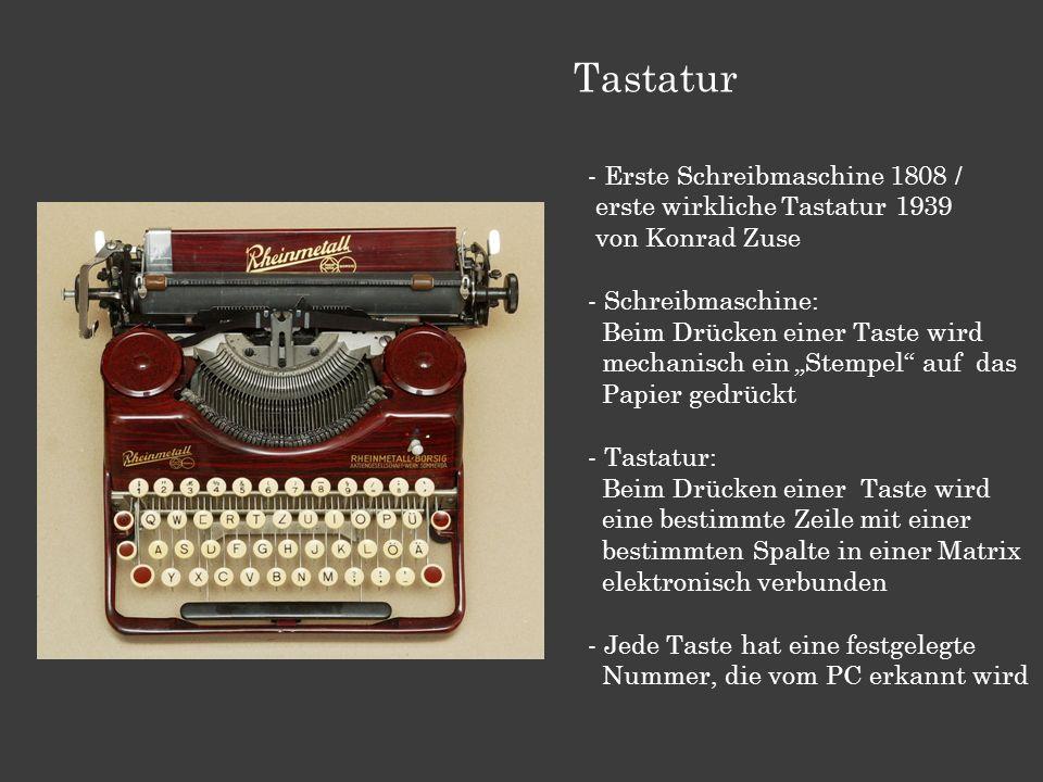 Tastatur - Erste Schreibmaschine 1808 / erste wirkliche Tastatur 1939 von Konrad Zuse - Schreibmaschine: Beim Drücken einer Taste wird mechanisch ein