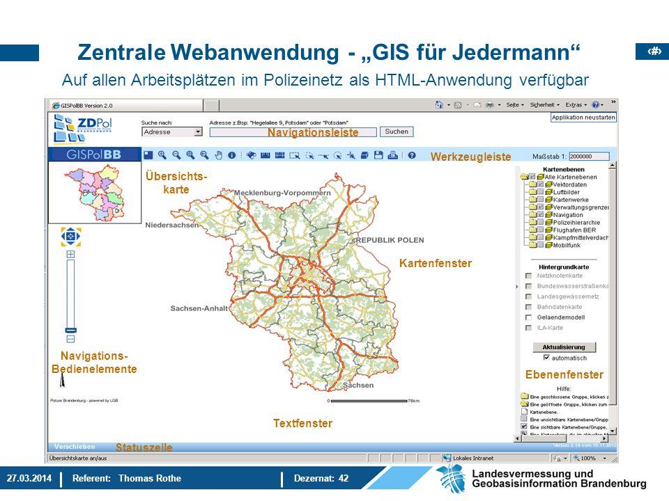 8 27.03.2014Referent: Thomas RotheDezernat: 42 Polizeiliche Fachanwendungen - EUSKA - ( Elektronische Unfalltypensteckkarte – System für Dokumentation u.