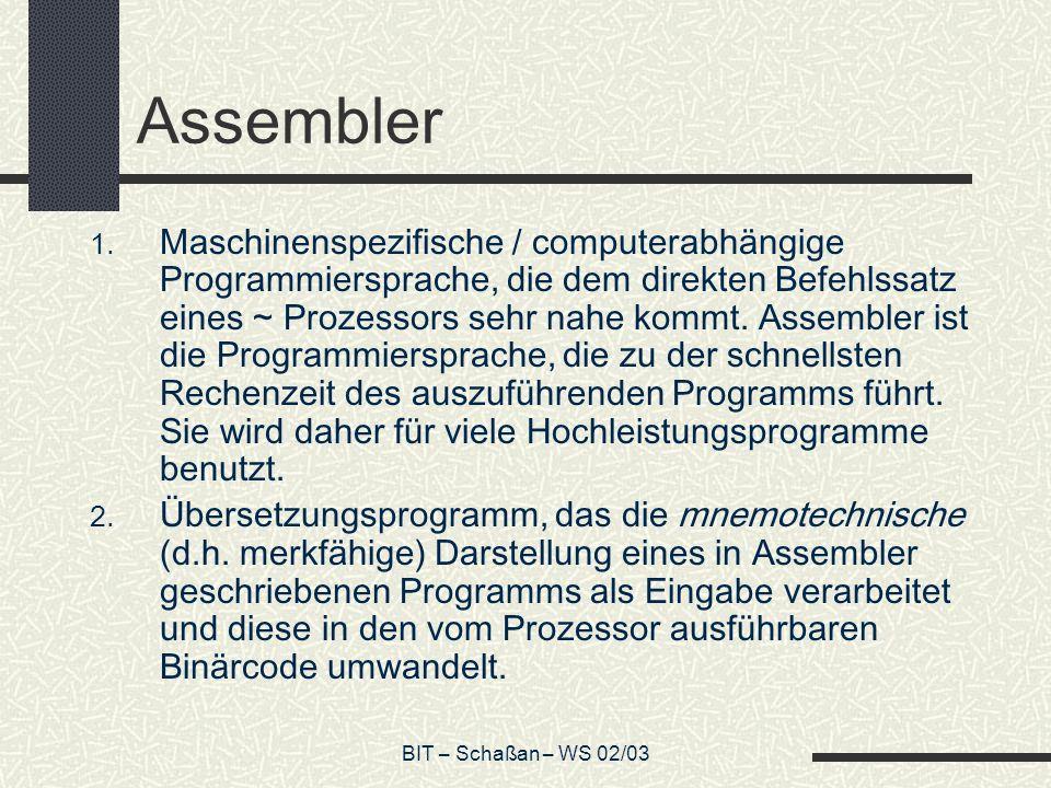 BIT – Schaßan – WS 02/03 Assembler 1.