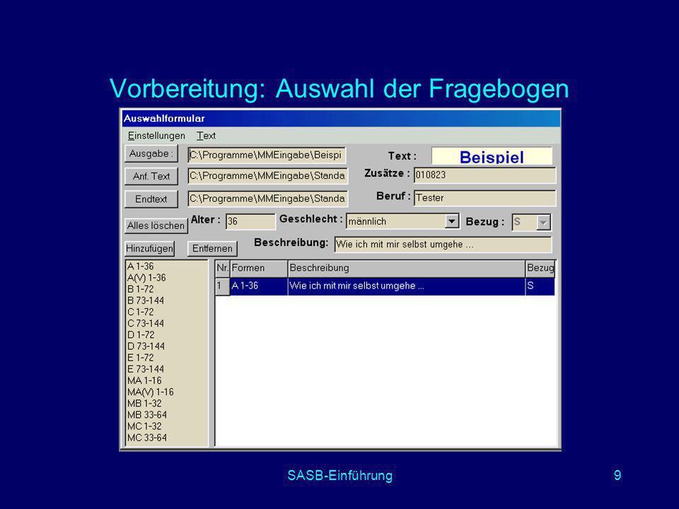 SASB-Einführung9 Vorbereitung: Auswahl der Fragebogen