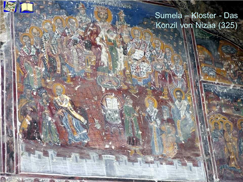 Sumela – Kloster - Das Konzil von Nizäa (325)