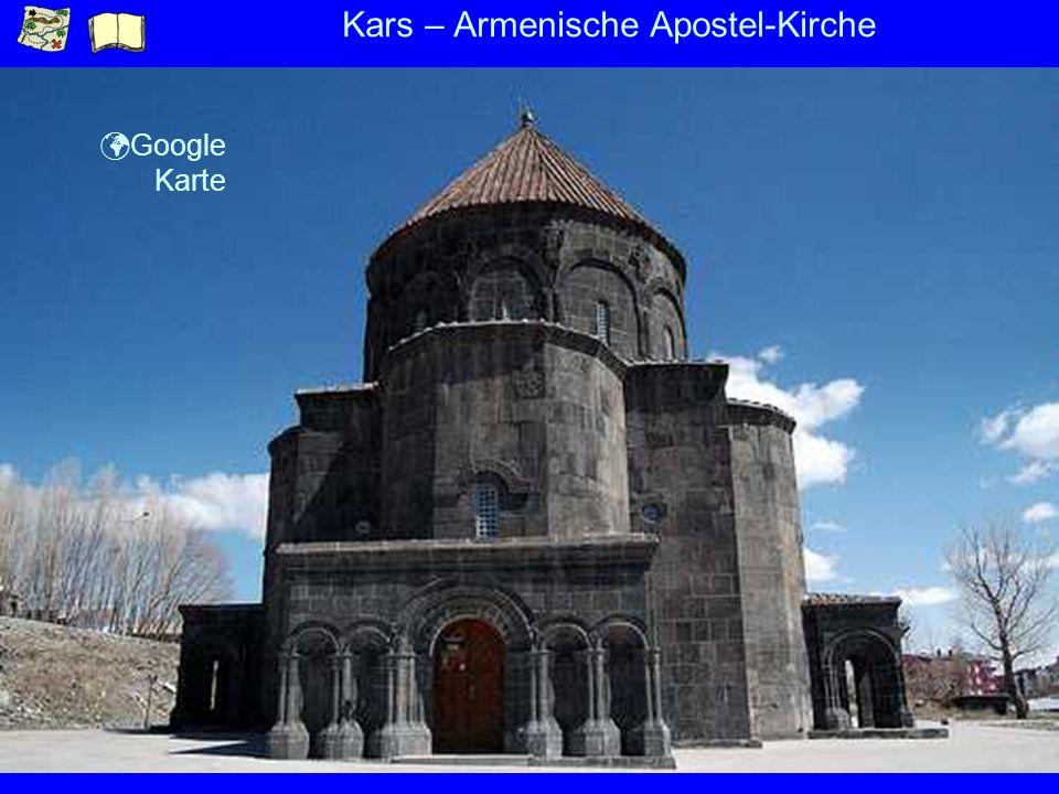 Kars – Armenische Apostel-Kirche Google Karte