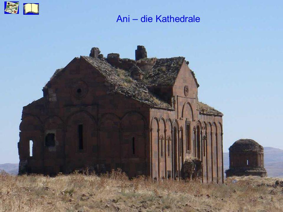 Ani – die Kathedrale