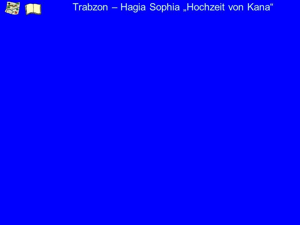 Trabzon – Hagia Sophia Inneres Maria + Christus Christus in der Mandorla 4-Christus beauftragt die Apostel 5-Fischfang 6- Ungläubiger Thomas 9- Geburt Mariens 10 Darstellung Mariens im Tempel 20-Kreuzigung 18-19 Vier Heilige (Sergius+Bacchus)