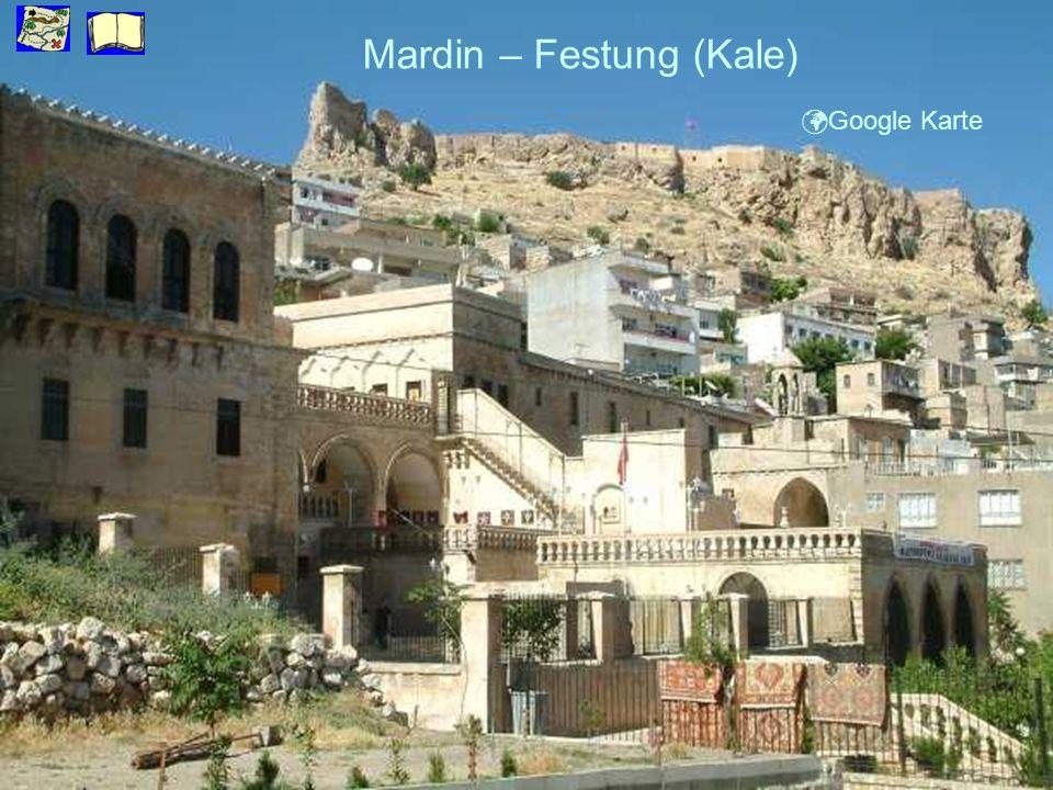 Mardin – Festung (Kale) Google Karte