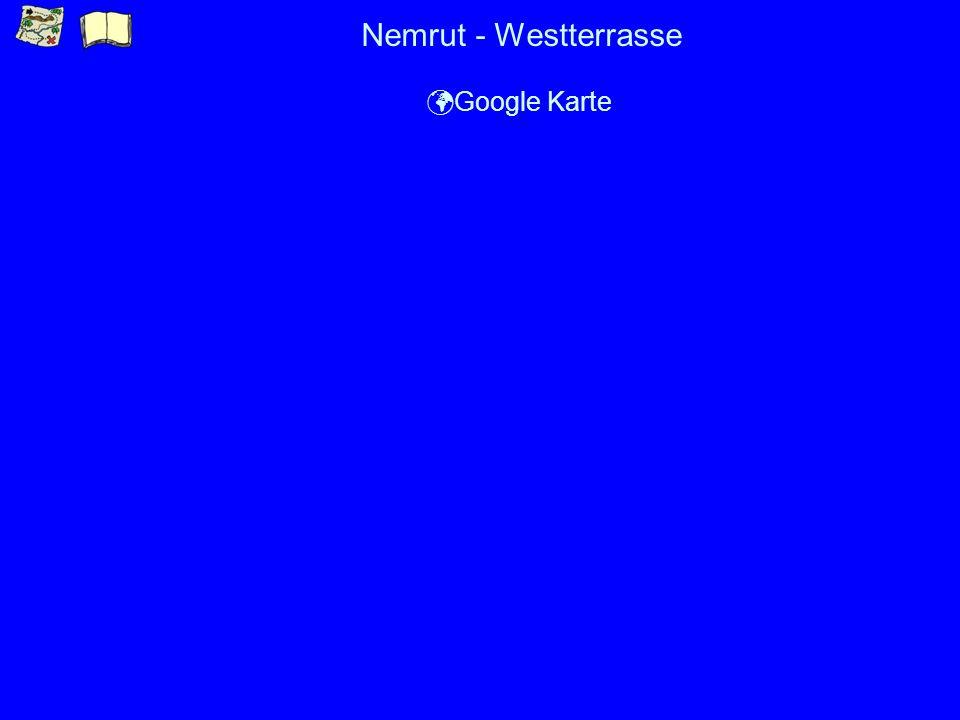 Nemrut - Westterrasse Google Karte