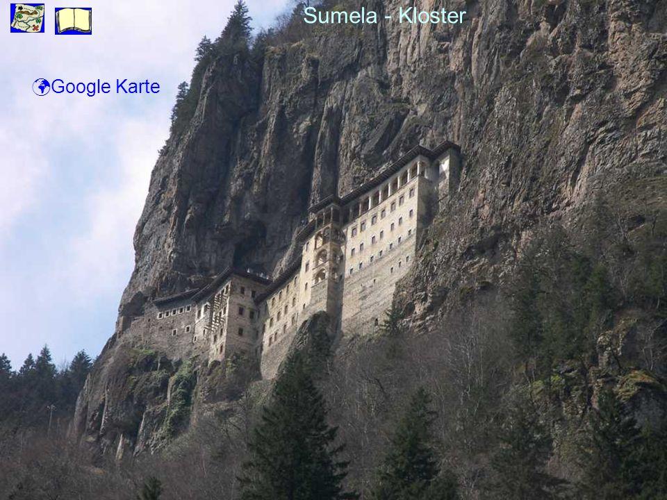 Sumela - Kloster Google Karte