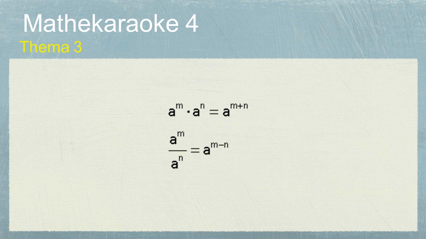 Mathekaraoke 4 Thema 3