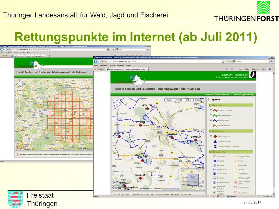 Thüringer Landesanstalt für Wald, Jagd und Fischerei Freistaat Thüringen 27.03.2014 Rettungspunkte im Internet (ab Juli 2011)