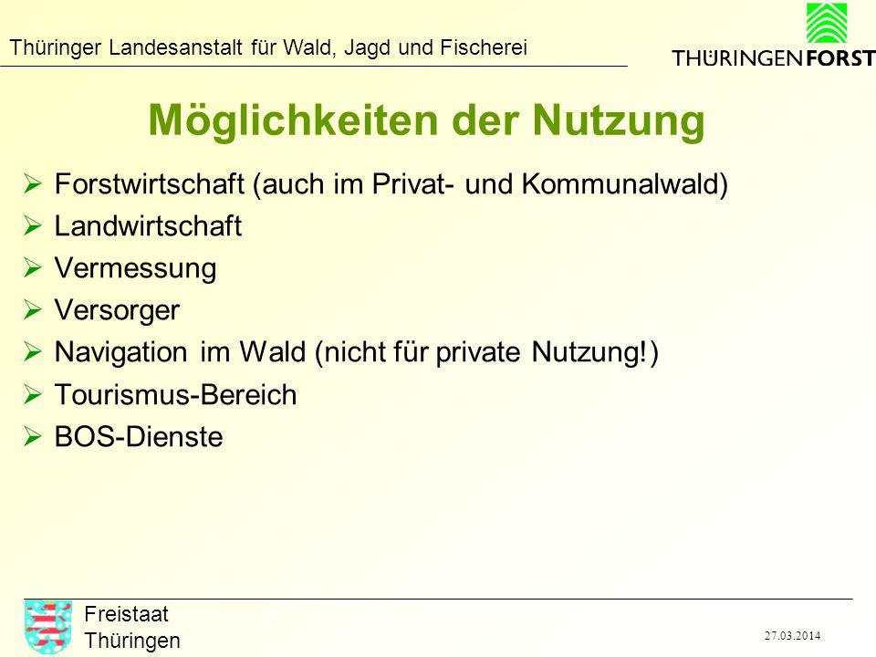 Thüringer Landesanstalt für Wald, Jagd und Fischerei Freistaat Thüringen 27.03.2014 Möglichkeiten der Nutzung Forstwirtschaft (auch im Privat- und Kom