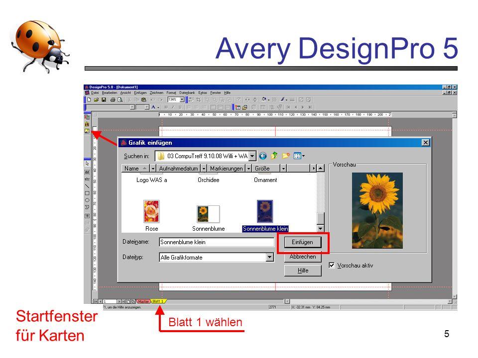 Avery DesignPro 5 5 Startfenster für Karten Blatt 1 wählen Einfügen Grafik aus Datenbank anklicken wählen