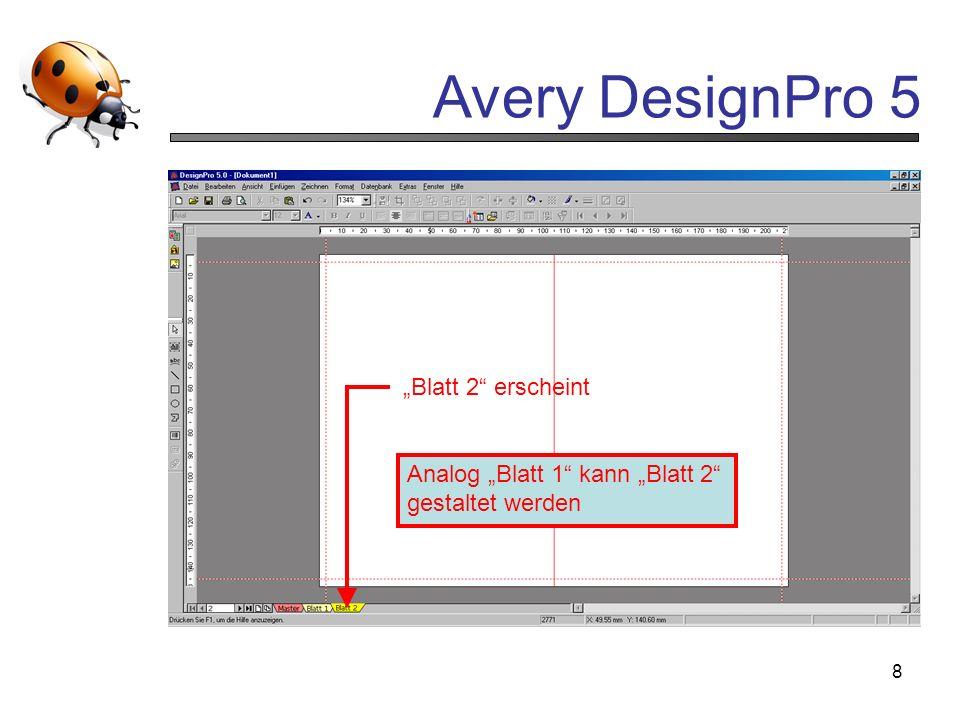 Avery DesignPro 5 8 Blatt 2 erscheint Analog Blatt 1 kann Blatt 2 gestaltet werden