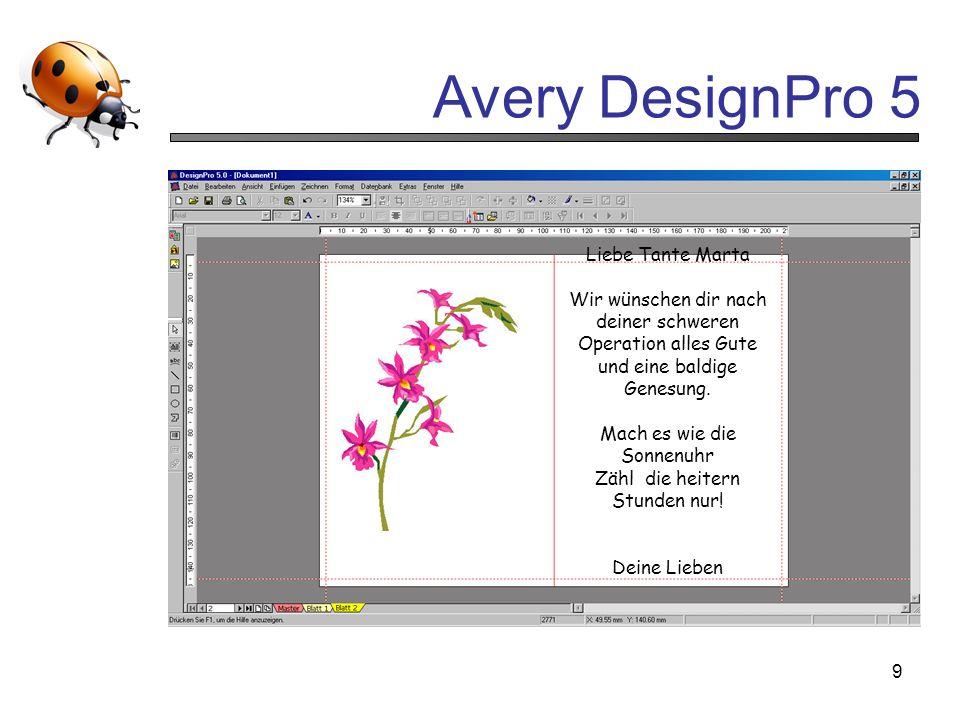 Avery DesignPro 5 9 Liebe Tante Marta Wir wünschen dir nach deiner schweren Operation alles Gute und eine baldige Genesung. Mach es wie die Sonnenuhr