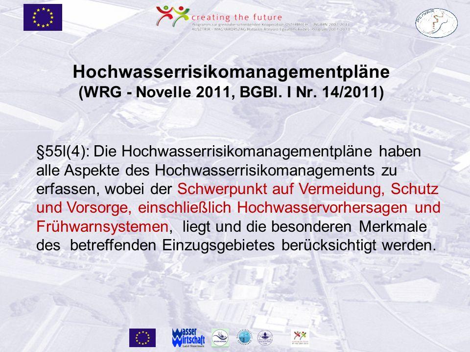 Hochwasserrisikomanagementpläne (WRG - Novelle 2011, BGBl.