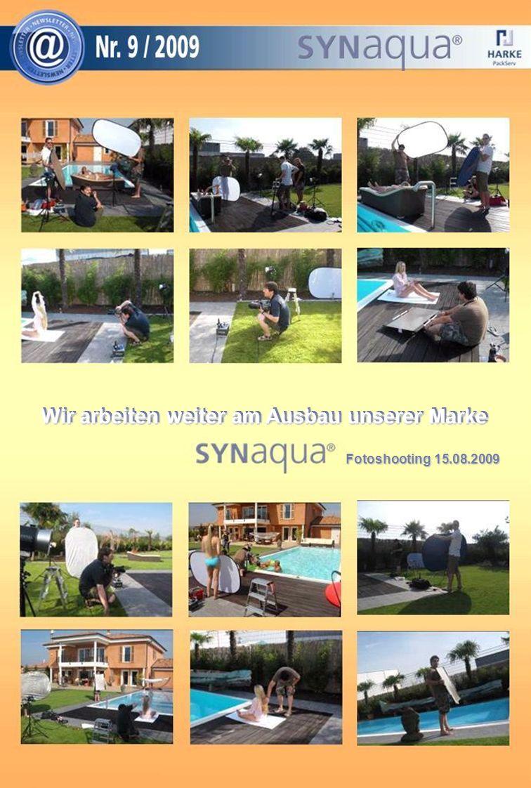 Wir arbeiten weiter am Ausbau unserer Marke Fotoshooting 15.08.2009
