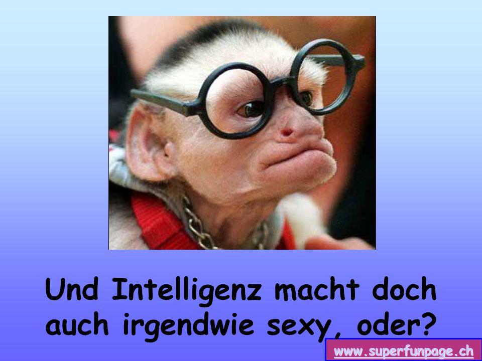 www.superfunpage.ch Und Intelligenz macht doch auch irgendwie sexy, oder