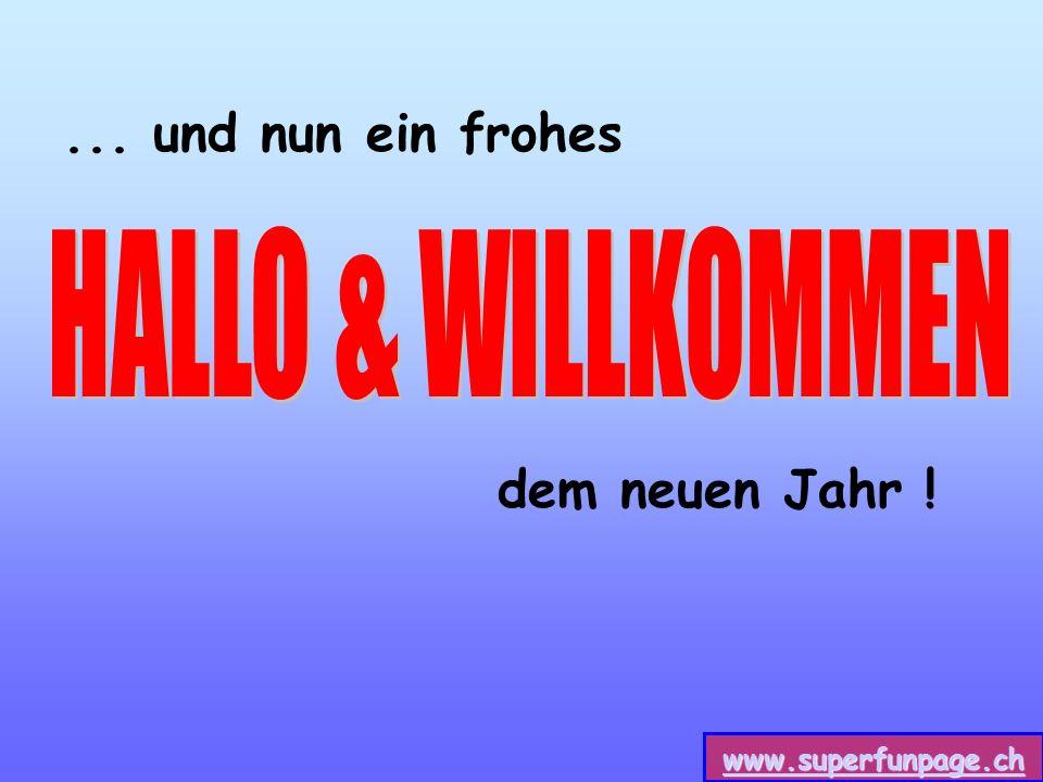 www.superfunpage.ch... und nun ein frohes dem neuen Jahr !