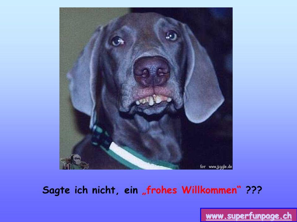www.superfunpage.ch Sagte ich nicht, ein frohes Willkommen