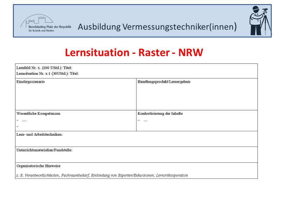 Ausbildung Vermessungstechniker(innen ) Lernsituation - Raster - NRW