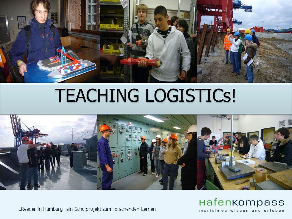 Reeder in Hamburg ein Schulprojekt zum forschenden Lernen TEACHING LOGISTICs!