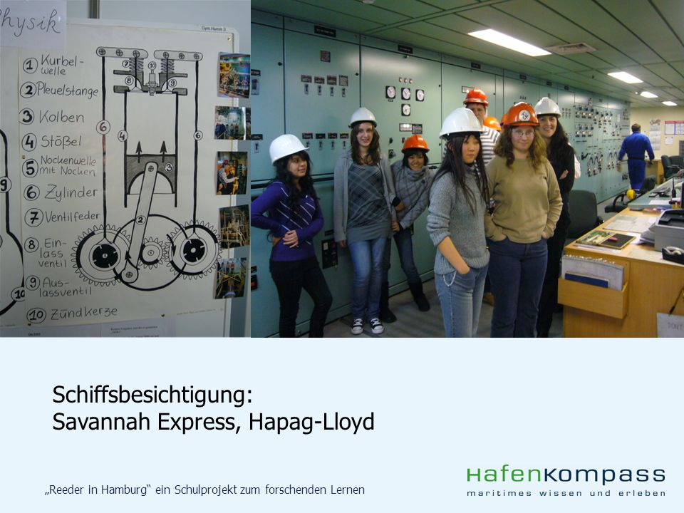 Reeder in Hamburg ein Schulprojekt zum forschenden Lernen Projektpräsentation: Tag der Logistik