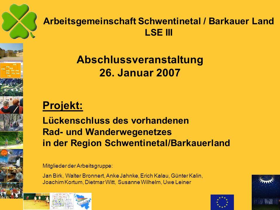Arbeitsgemeinschaft Schwentinetal / Barkauer Land LSE III Abschlussveranstaltung 26.