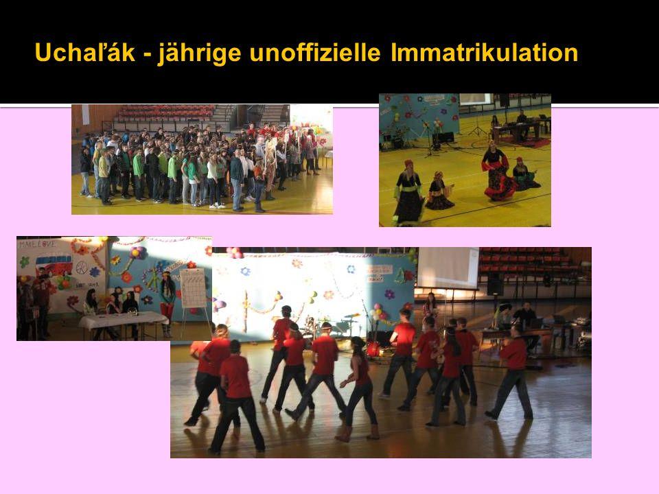 Uchaľák - jährige unoffizielle Immatrikulation