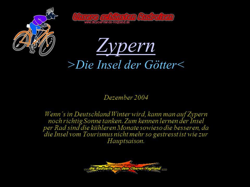 Zypern Zypern >Die Insel der Götter< Dezember 2004 Wenn´s in Deutschland Winter wird, kann man auf Zypern noch richtig Sonne tanken. Zum kennen lernen