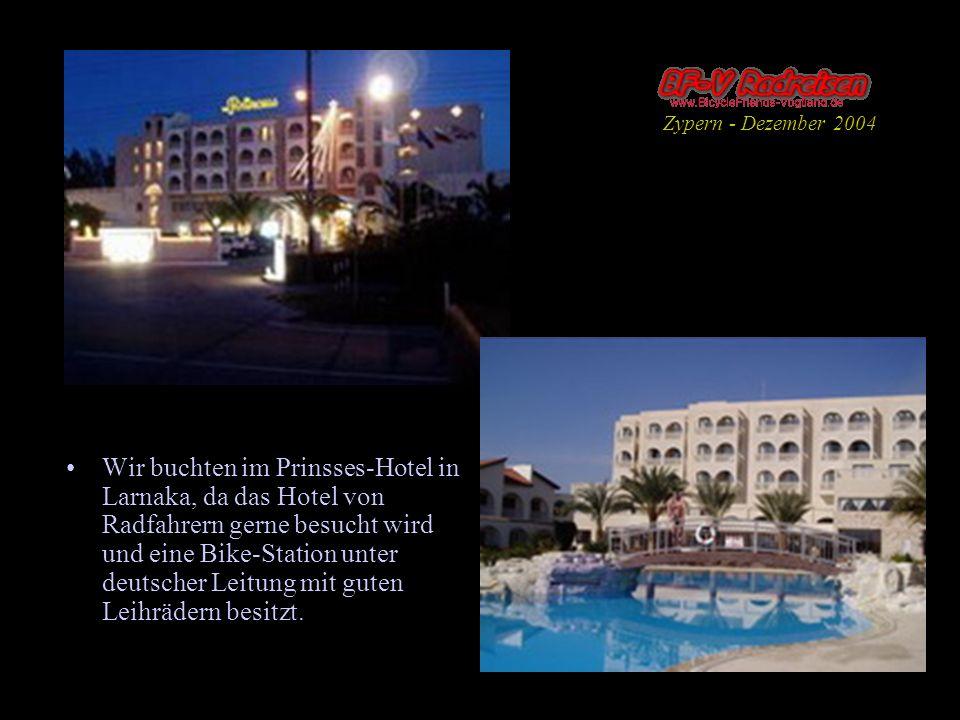 Wir buchten im Prinsses-Hotel in Larnaka, da das Hotel von Radfahrern gerne besucht wird und eine Bike-Station unter deutscher Leitung mit guten Leihr