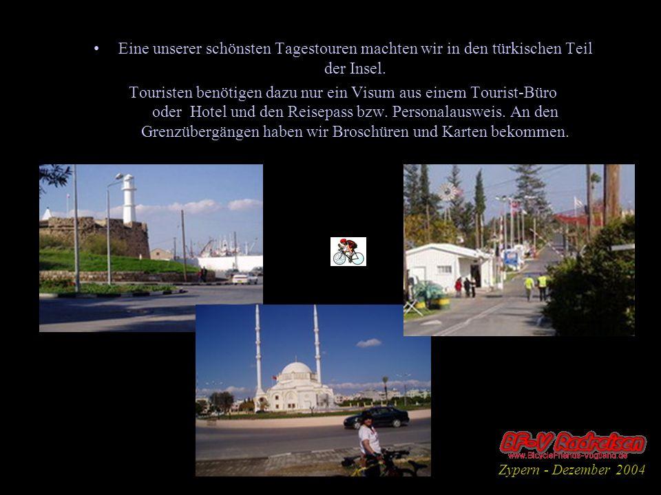 Eine unserer schönsten Tagestouren machten wir in den türkischen Teil der Insel. Touristen benötigen dazu nur ein Visum aus einem Tourist-Büro oder Ho