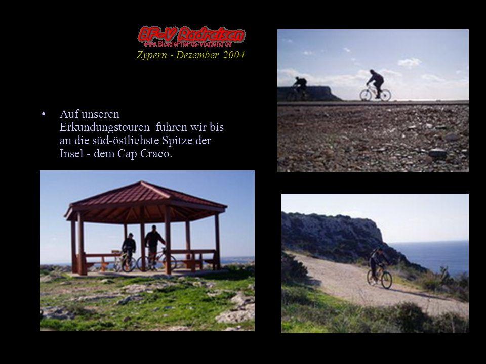 Auf unseren Erkundungstouren fuhren wir bis an die süd-östlichste Spitze der Insel - dem Cap Craco. Zypern - Dezember 2004