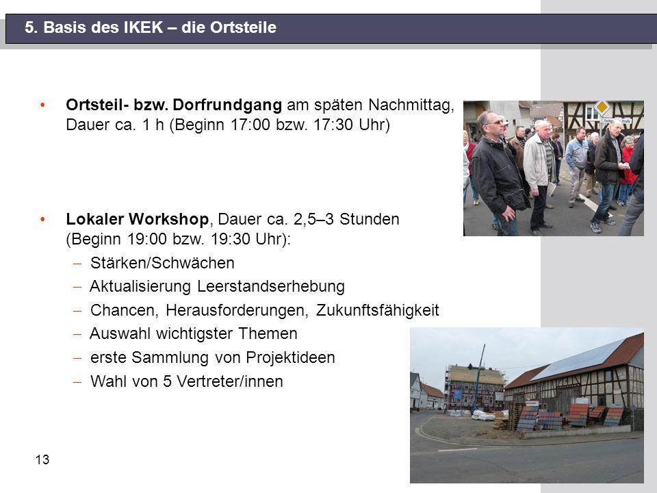 13 5. Basis des IKEK – die Ortsteile Ortsteil- bzw.