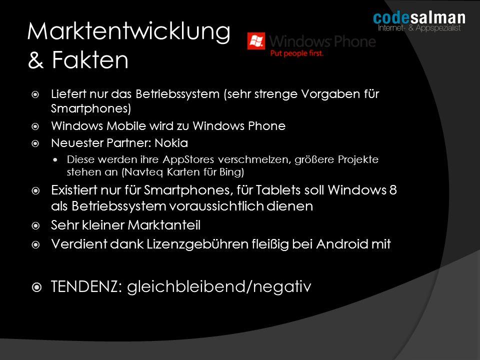 Liefert nur das Betriebssystem (sehr strenge Vorgaben für Smartphones) Windows Mobile wird zu Windows Phone Neuester Partner: Nokia Diese werden ihre