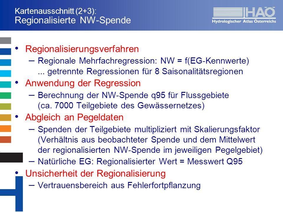 Kartenausschnitt (2+3): Regionalisierte NW-Spende Regionalisierungsverfahren – Regionale Mehrfachregression: NW = f(EG-Kennwerte)...