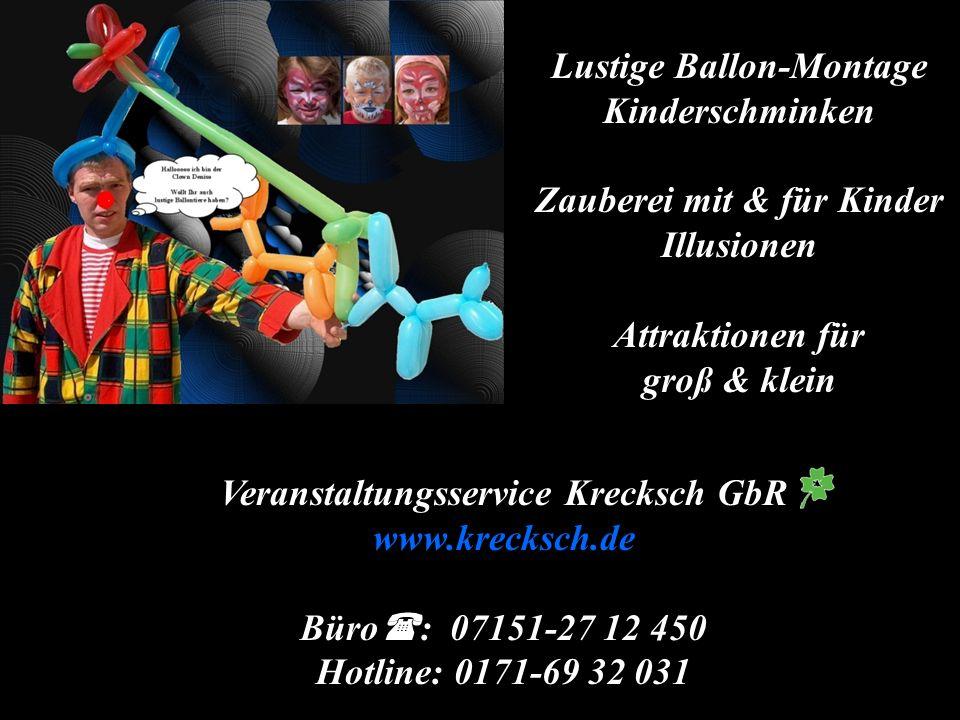 Lustige Ballon-Montage Kinderschminken Zauberei mit & für Kinder Illusionen Attraktionen für groß & klein
