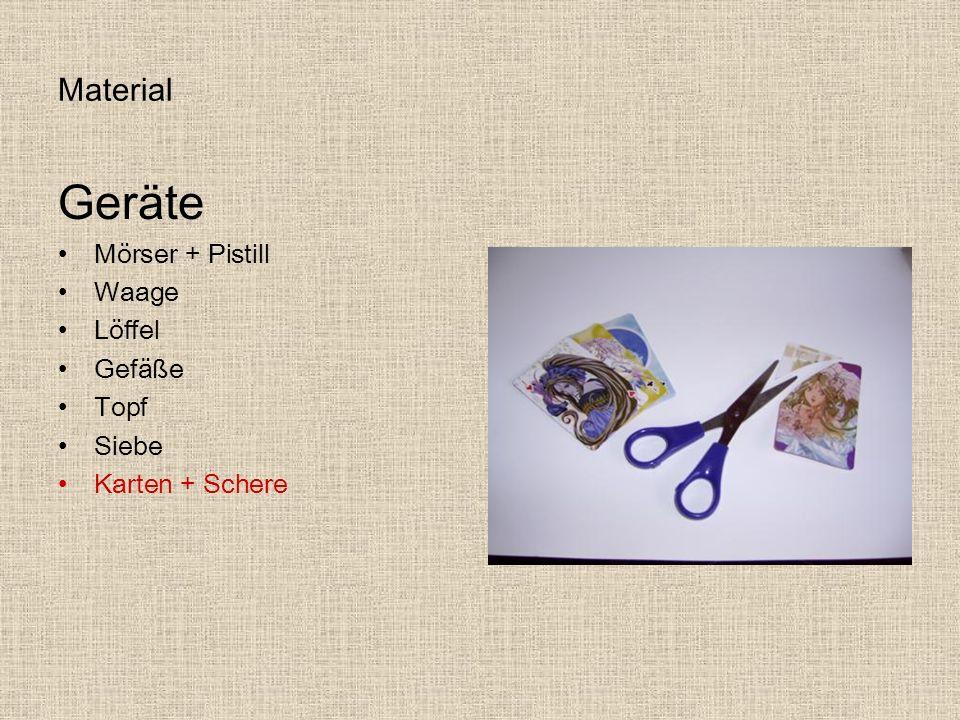 Material Geräte Mörser + Pistill Waage Löffel Gefäße Topf Siebe Karten + Schere