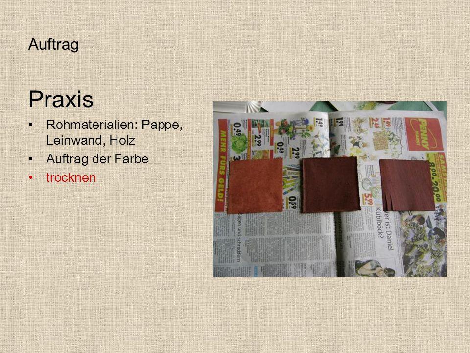 Auftrag Praxis Rohmaterialien: Pappe, Leinwand, Holz Auftrag der Farbe trocknen