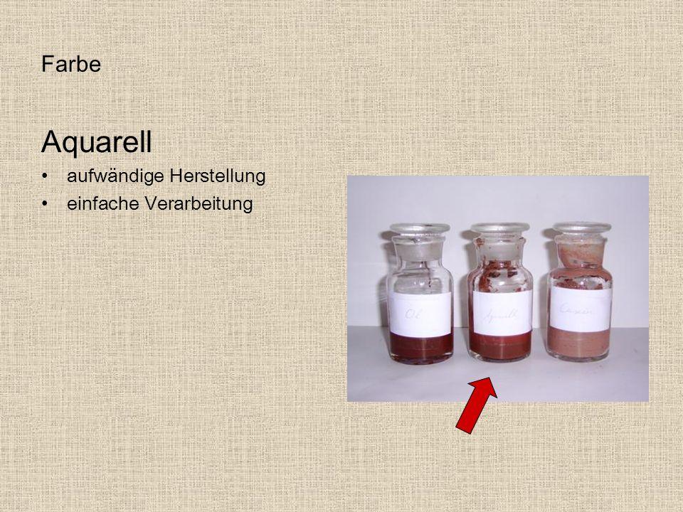 Farbe Aquarell aufwändige Herstellung einfache Verarbeitung